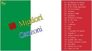50 Canzoni Classiche Italiane - Le Canzoni di Maggior Successo