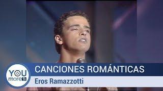 Canciones Románticas - Eros Ramazzotti