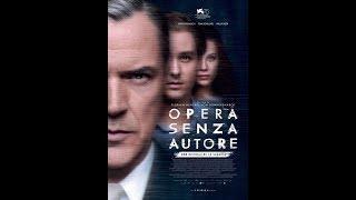 """OPERA SENZA AUTORE   film 2018   Trailer Italiano  """" اعلان فيلم""""  العمل دون المؤلف"""