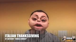 "Uncle Vinny's ""Italian Thanksgiving"" by Anthony ""Rodia Comedy"""