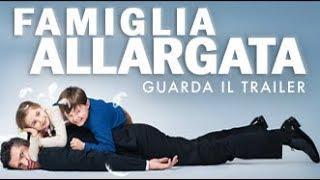 FAMIGLIA ALLARGATA - Trailer Ufficiale - Dal 17 maggio al cinema