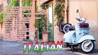 The Best of Italian music - The Best Italian Songs - INSTRUMENTAL LOVE SONGS