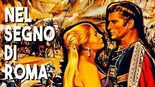 Nel segno di Roma - Film Completo in Italiano 1958