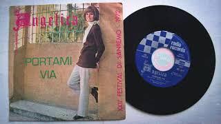 "Angelica - ""Portami via"" (Sanremo '72) HQ audio"
