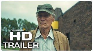 THE MULE Official Trailer (NEW 2018) Clint Eastwood Thriller Movie HD