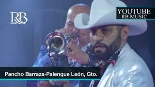 09 Ignoraste Mis Lagrimas - Pancho Barraza Concierto Leon