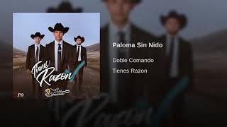 Doble Comando - Paloma Sin Nido
