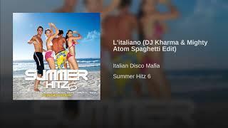 L'italiano (DJ Kharma & Mighty Atom Spaghetti Edit)