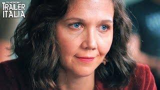 LONTANO DA QUI | Trailer Italiano del Film con Maggie Gyllenhaal
