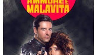 AMMORE E MALAVITA film completo