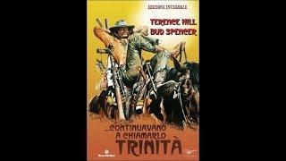 CONTINUAVANO A CHIAMARLO TRINITA' film completo