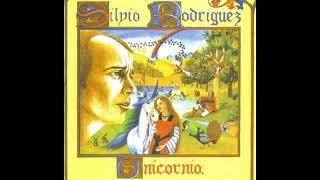 UNICORNIO / Silvio Rodríguez (Disco Completo)
