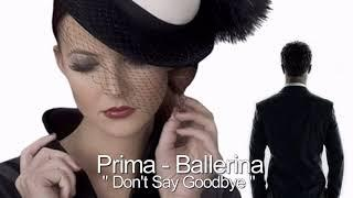 Prima - Ballerina - Don't Say Goodbye / Extended Version ( İtalo Disco )