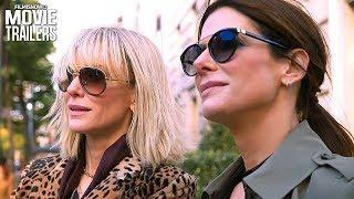 OCEAN'S 8 Trailer NEW (2018) - Sandra Bullock Heist Comedy Spin-Off Movie