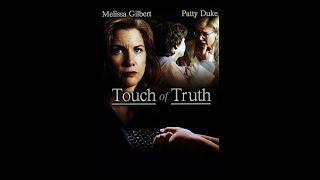 Touch of Truth , 1995 Genere: Drammatico (COMPLETO IN ITALIANO)