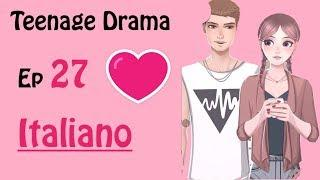 Teenage Drama || Incroci - Ep 27 {Gameplay ITALIANO}