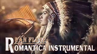 Baladas Romanticas Instrumentales Con Flauta ???? Música Romántica Instrumental Para Escuchar