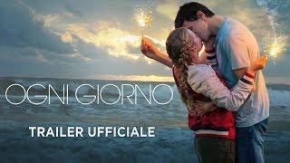 Ogni giorno - Trailer italiano ufficiale [HD]