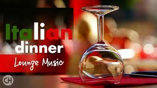 ITALIAN DINNER LOUNGE MUSIC | Smooth Jazz and Lounge Music | Movies Collection