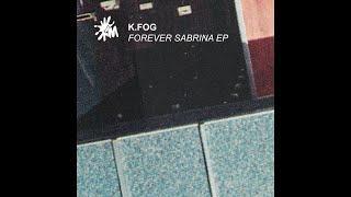K.Fog - Forever Sabrina (Mr. Pauli Remix) [Italo Disco]