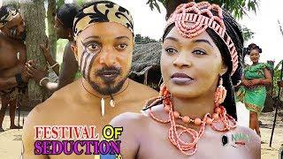 FESTIVAL OF SEDUCTION SEASON 1&2 (NEW EPIC MOVIE) 2019 LATEST NIGERIAN NOLLYWOOD MOVIE