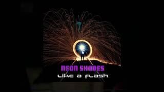 NEON SHADES - Like a Flash (2018) - ITALO DISCO