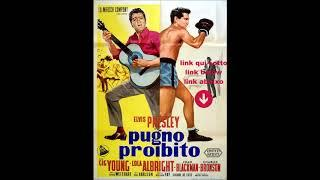 elvis presley-pugno proibito-film completo in italiano-streaming-